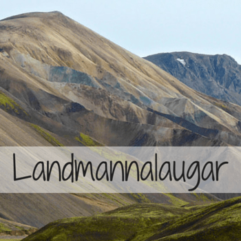 Travel Guide Iceland : Plan your visit to Landmannalaugar