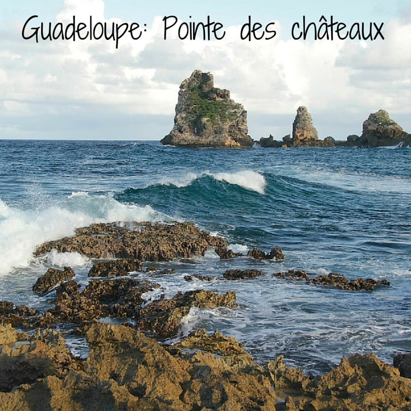 Guide to Pointe des chateaux, Guadeloupe
