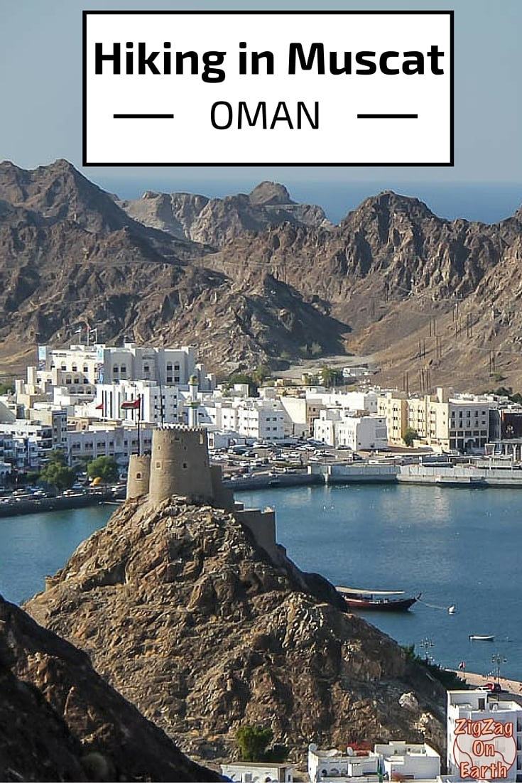 Hiking path view city - Muscat Oman - Travel Guide