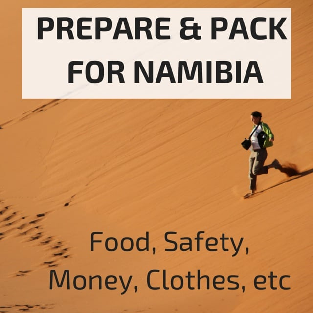 Prepare and pack for a trip to Namibia-2