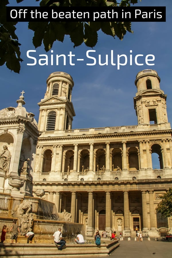 Saint Sulpice church Paris off the beaten path
