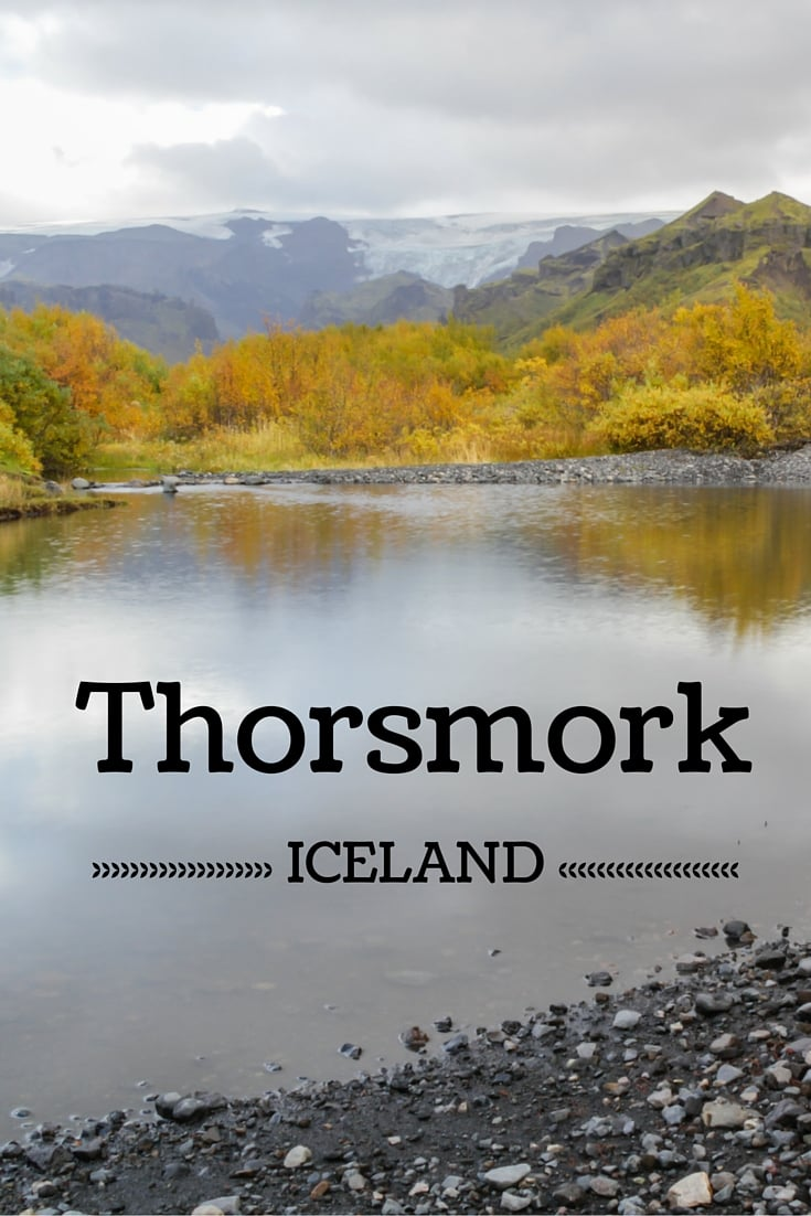 Travel Guide Iceland : Plan your visit to Thorsmork