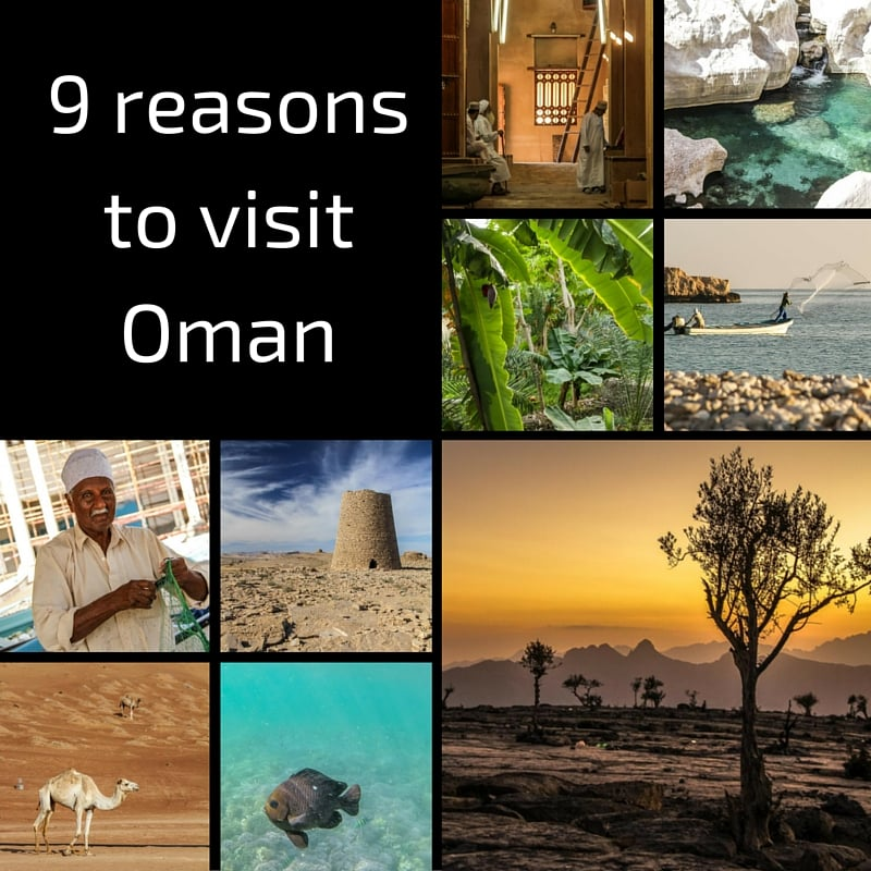 9 reasons to visit Oman