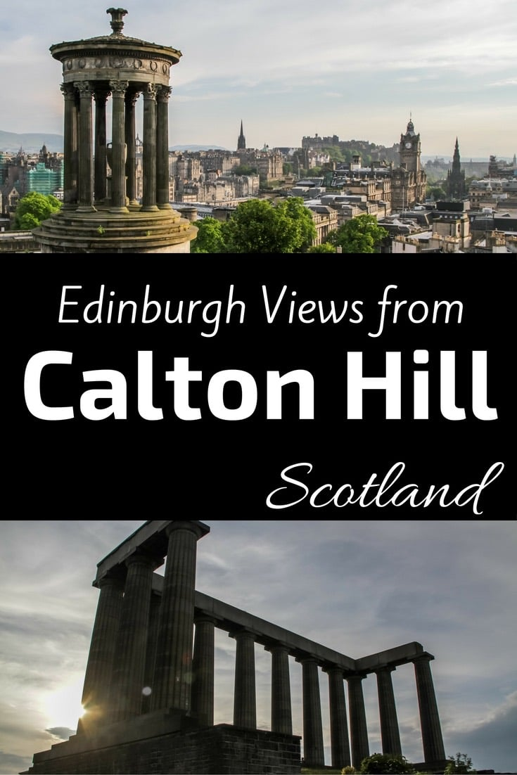 Views of Edinburgh Calton Hill Edinburgh Scotland Pin