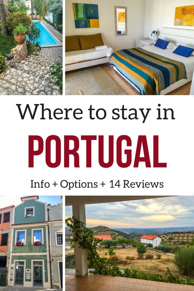 Portugal Accommodations - where to stay in Portugal itinerary - Portugal Travel