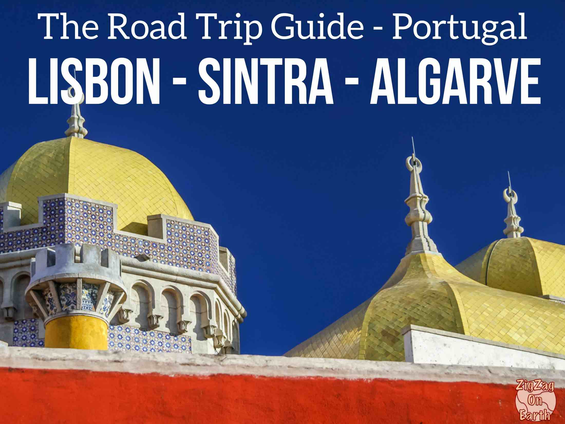 Lisbonne Sintra Algarve Travel Guide